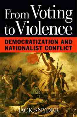 From Voting to Violence by Jack L. Snyder