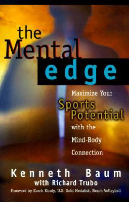 The Mental Edge by Kenneth Baum