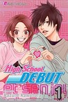 High School Debut, Vol. 1 (High School Debut, #1)