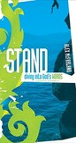 Stand: Diving Into God's Words: A Discovery of Psalm 119