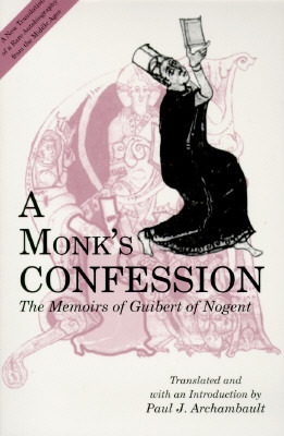 Monk's Confession - Ppr. by Guibert de Nogent