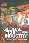 Global Culture Industry: The Mediation of Things