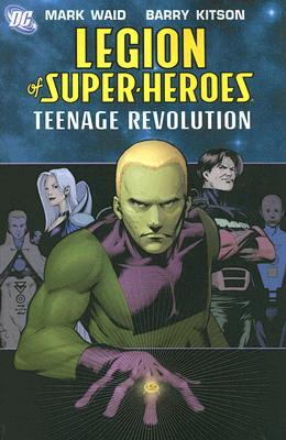 Legion of Super-Heroes, Vol. 1 by Mark Waid