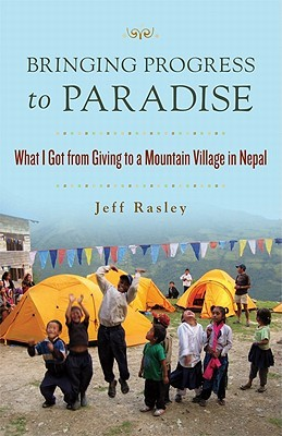 Bringing Progress to Paradise by Jeffrey Rasley