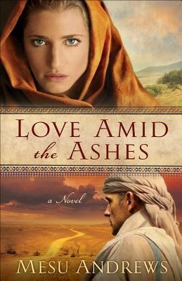 Love Amid The Ashes (Treasure Of His Love)