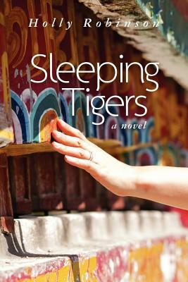 Sleeping Tigers by Holly Robinson
