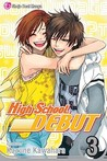 High School Debut, Vol. 3 (High School Debut, #3)
