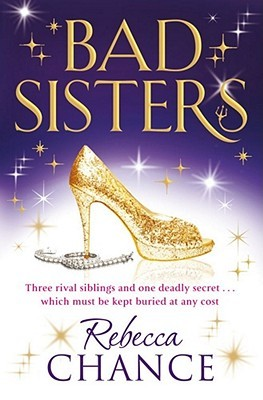 Bad Sisters by Rebecca Chance