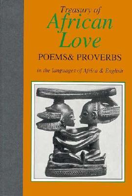 Treasury of African Love Poems, Quotations, and Proverbs