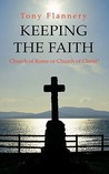 Keeping the Faith: Church of Rome or Church of Christ
