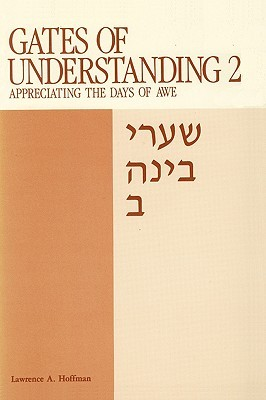 Gates of Understanding by Lawrence A. Hoffman