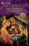 The Mommy Mystery (Texas Maternity Hostages #3)