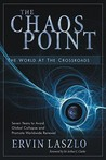 The Chaos Point: The World at the Crossroads
