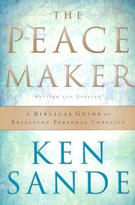 The Peacemaker by Ken Sande