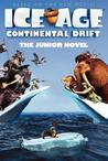 Ice Age #4: The Junior Novel