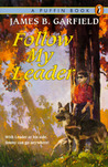 Follow My Leader by James B. Garfield