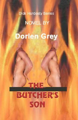The Butcher's Son by Dorien Grey