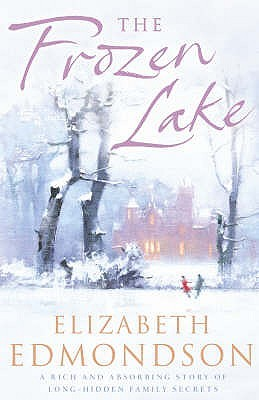 The Frozen Lake by Elizabeth Edmondson