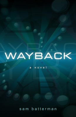 Wayback by Sam Batterman