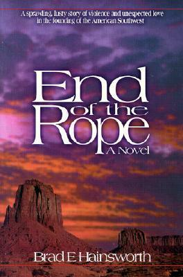 End of the Rope by Brad E. Hainsworth