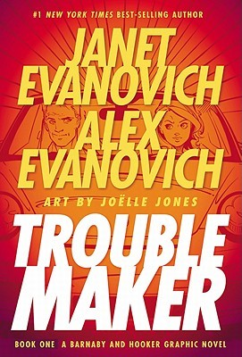 Troublemaker by Janet Evanovich