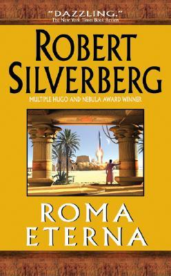 Roma Eterna by Robert Silverberg