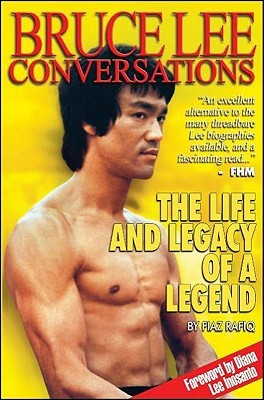 Bruce Lee: Conversations: The Life and Legacy of a Legend
