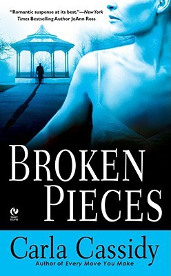 Broken Pieces by Carla Cassidy