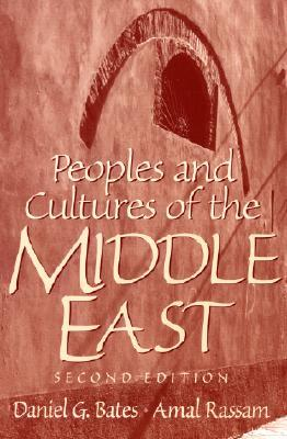 Peoples and Cultures of the Middle East by Amal Rassam
