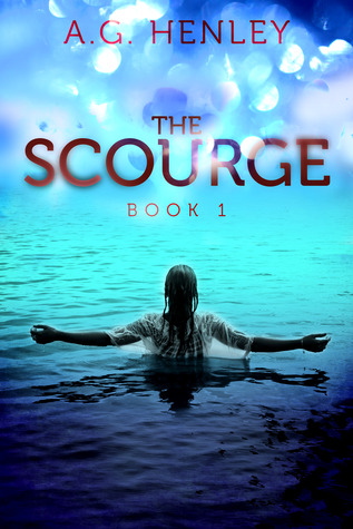 Review: The Scourge by A.G. Henley