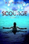The Scourge by A.G. Henley