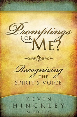 Promptings or Me? Recognizing the Spirit's Voice