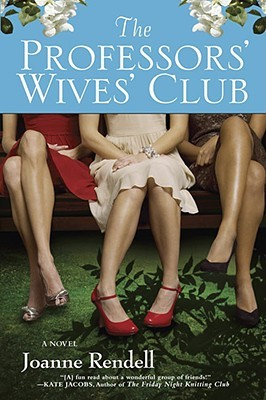 The Professors' Wives' Club by Joanne Rendell