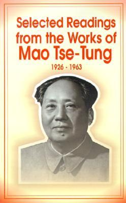 Selected Readings from the Works of Mao Tsetung by Mao Tse-tung