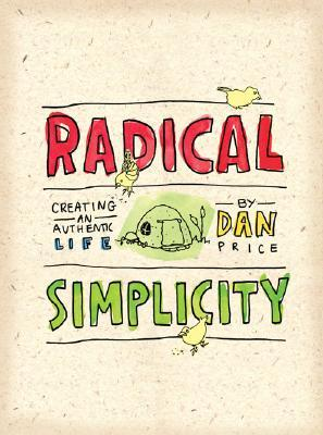 Radical Simplicity by Dan Price