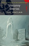 Uncanny Stories (Tales of Mystery & the Supernatural)