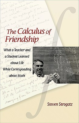 The Calculus of Friendship by Steven H. Strogatz