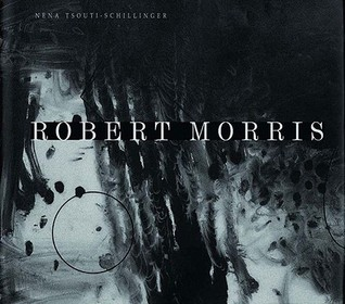Robert Morris and Angst by Nena Tsouti-Schillinger