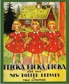 Flicka, Ricka, Dicka, and the New Dotted Dresses