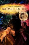 By Darkness Hid (Blood of Kings, #1)