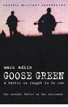 Goose Green (Cassell Military Paperbacks)