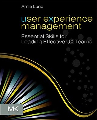 User Experience Management by Arnie Lund