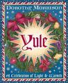 Yule: A Celebration of Light & Warmth