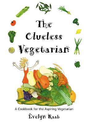 The Clueless Vegetarian