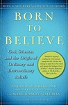 Born to Believe by Andrew B. Newberg