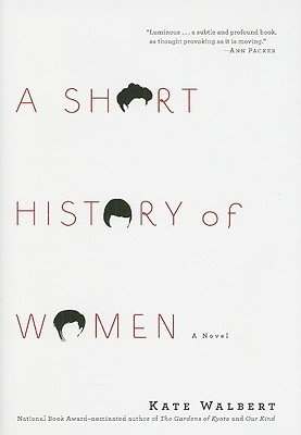 A Short History of Women by Kate Walbert