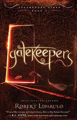 Gatekeepers (Dreamhouse Kings, #3)