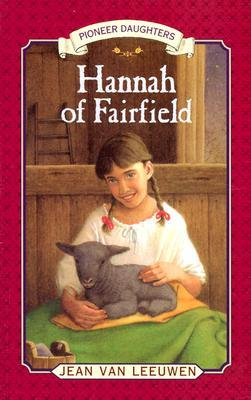 Hannah of Fairfield: Pioneer Daughters #1