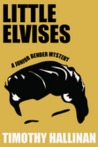 Little Elvises (Junior Bender, #2)