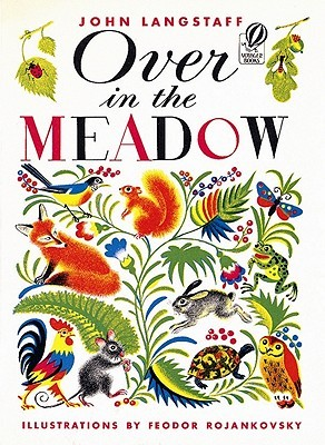 Over in the Meadow by John Langstaff